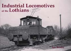 Stenlake Publishing Ltd ' Industrial Locomotives of the Lothians '